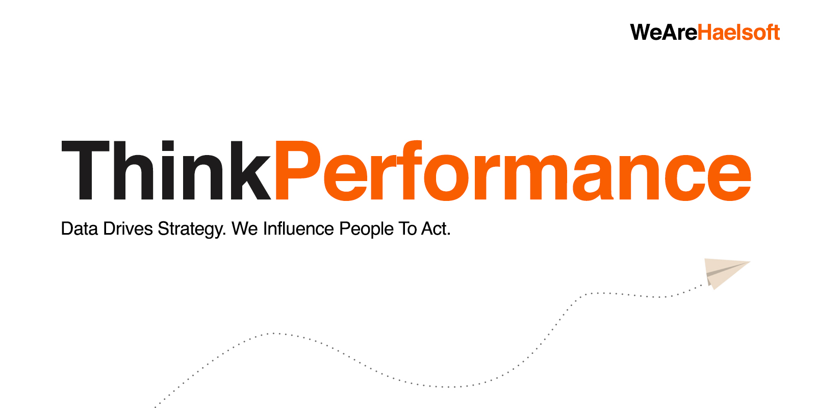 Think Performance in Digital Marketing
